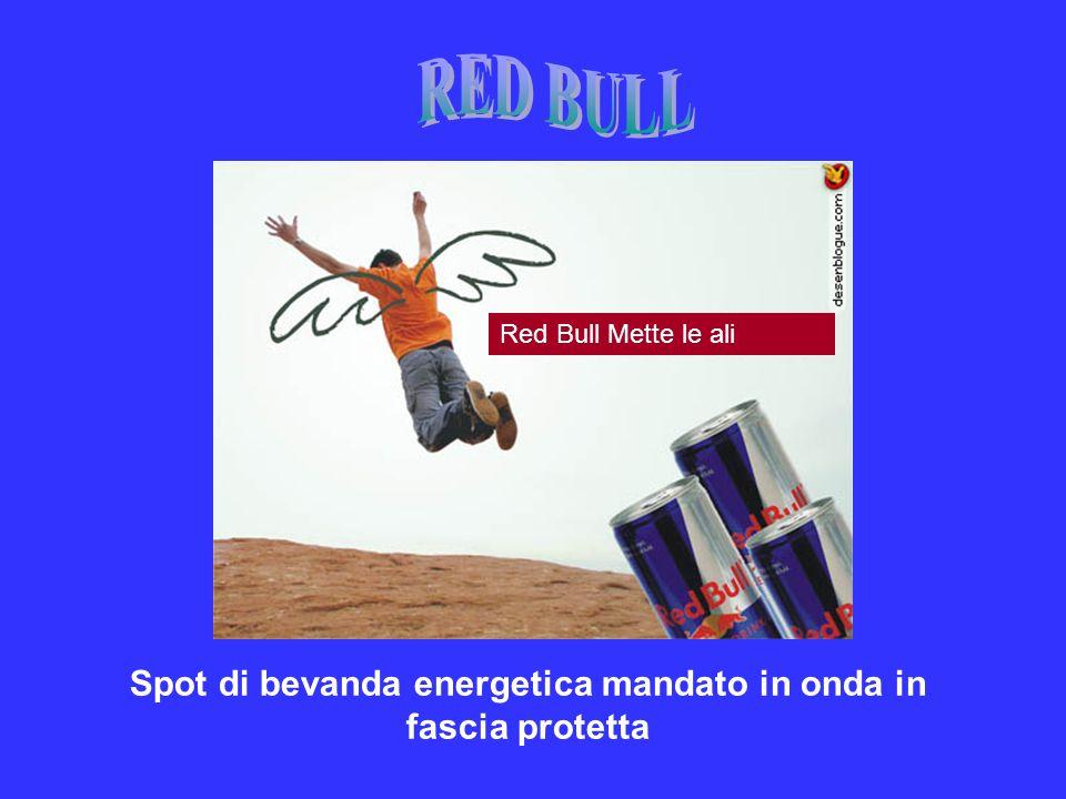 Spot di bevanda energetica mandato in onda in fascia protetta Red Bull Mette le ali