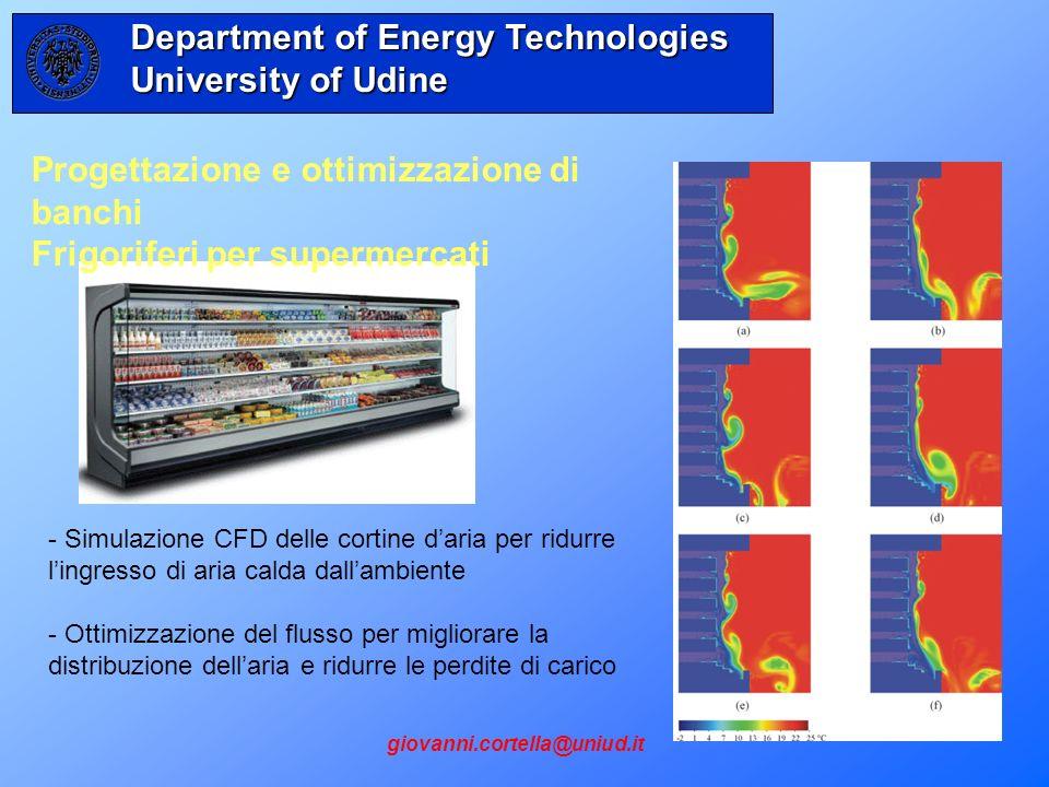 - Simulazione CFD delle cortine daria per ridurre lingresso di aria calda dallambiente - Ottimizzazione del flusso per migliorare la distribuzione del