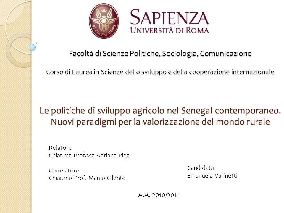 Facoltà di Scienze Politiche, Sociologia, Comunicazione Corso di Laurea in Scienze dello sviluppo e della cooperazione internazionale Le politiche di