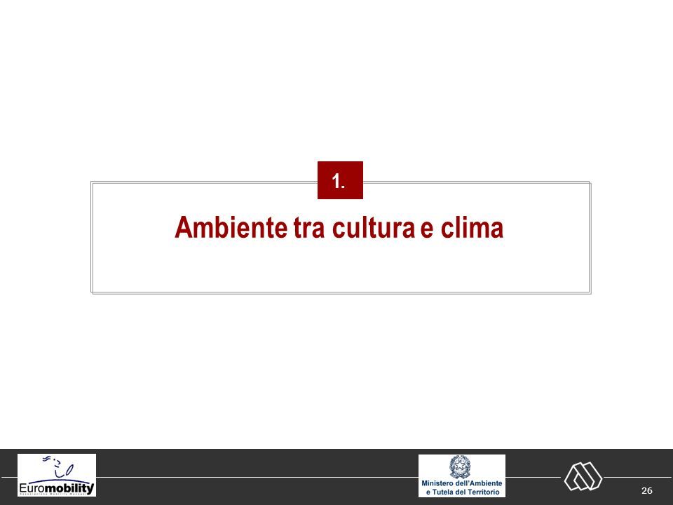 26 Ambiente tra cultura e clima 1.