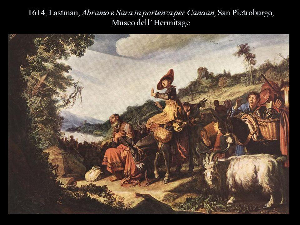 1614, Lastman, Abramo e Sara in partenza per Canaan, San Pietroburgo, Museo dell Hermitage