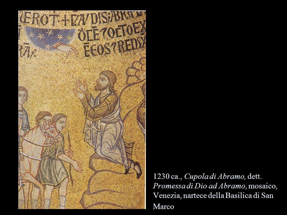 1230 ca., Cupola di Abramo, dett. Promessa di Dio ad Abramo, mosaico, Venezia, nartece della Basilica di San Marco