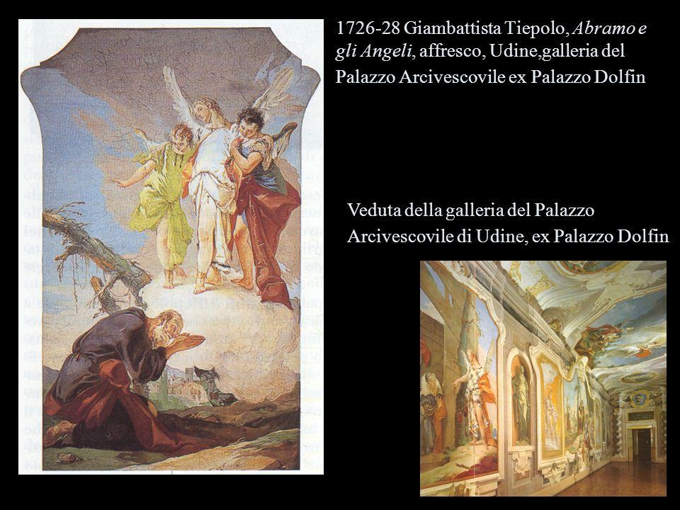 1726-28 Giambattista Tiepolo, Abramo e gli Angeli, affresco, Udine,galleria del Palazzo Arcivescovile ex Palazzo Dolfin Veduta della galleria del Palazzo Arcivescovile di Udine, ex Palazzo Dolfin