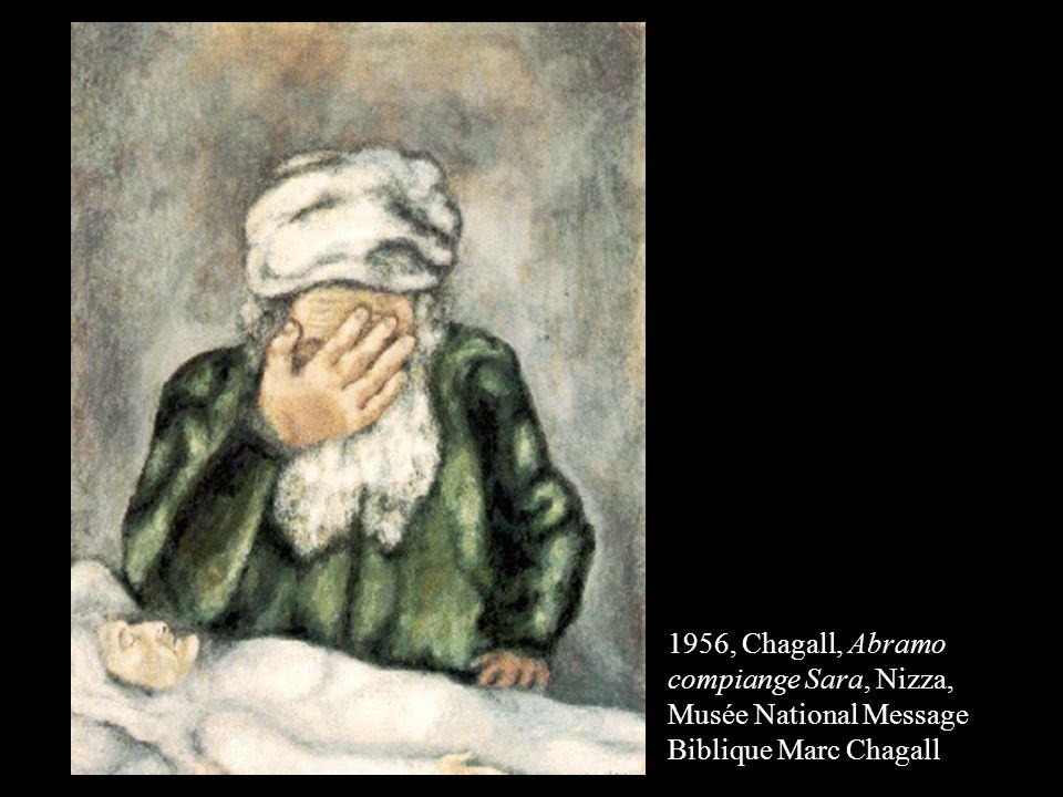 1956, Chagall, Abramo compiange Sara, Nizza, Musée National Message Biblique Marc Chagall
