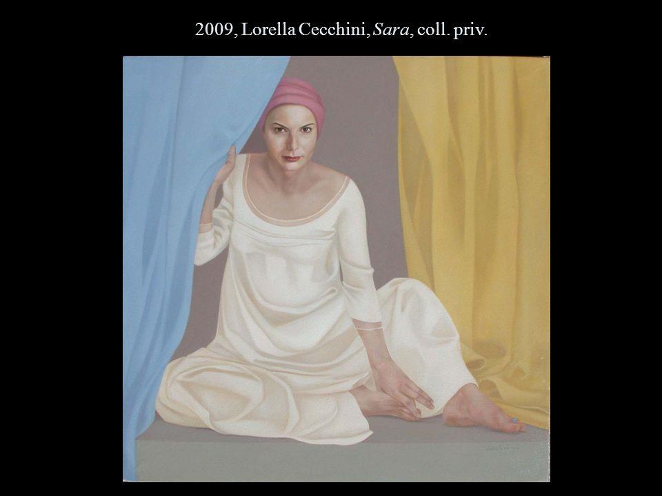 2009, Lorella Cecchini, Sara, coll. priv.