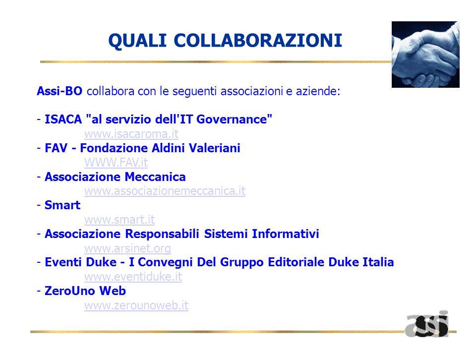 Assi-BO collabora con le seguenti associazioni e aziende: - ISACA