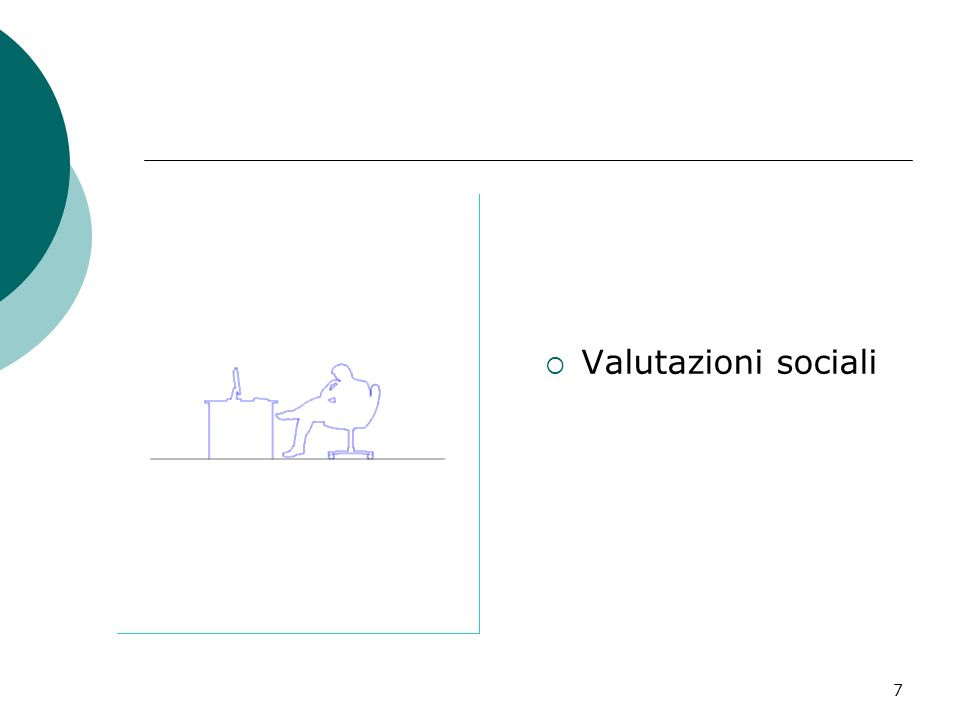 7 Valutazioni sociali