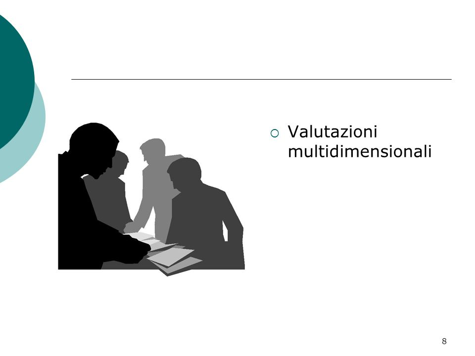 8 Valutazioni multidimensionali