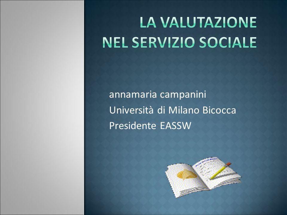 annamaria campanini Università di Milano Bicocca Presidente EASSW