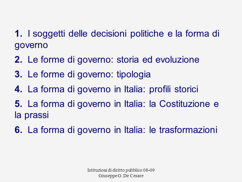 Istituzioni di diritto pubblico 08-09 Giuseppe G. De Cesare LORGANIZZAZIONE E LESERCIZIO DEL POTERE POLITICO