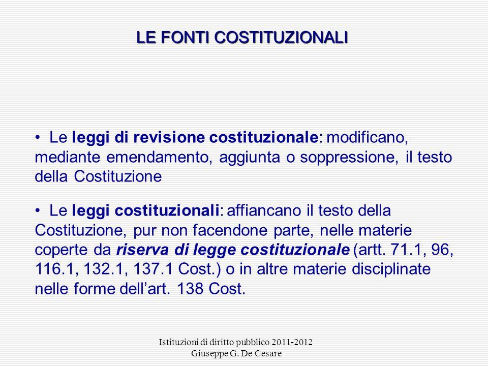 Istituzioni di diritto pubblico 2011-2012 Giuseppe G. De Cesare LE FONTI NELLORDINAMENTO DEGLI ENTI LOCALI Regolamenti comunali e provinciali (art. 11