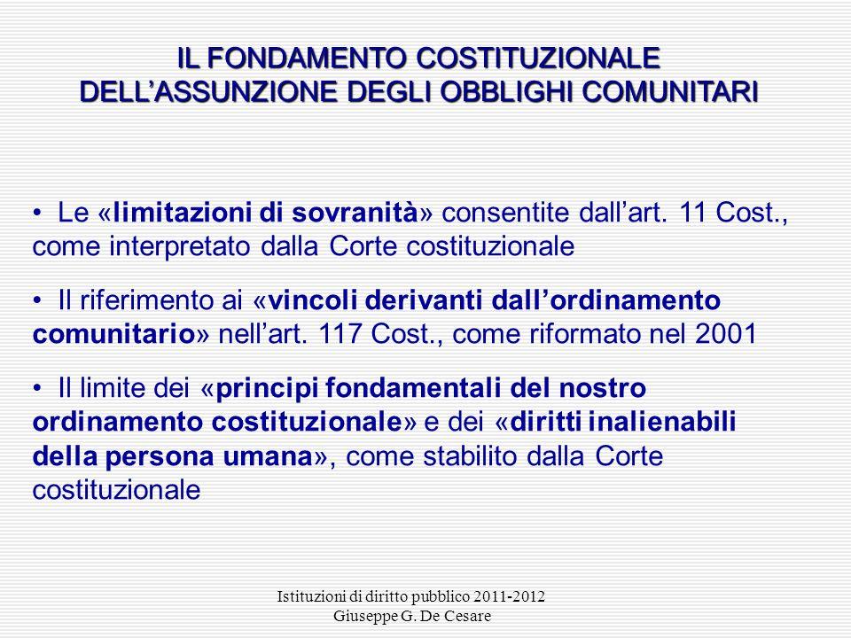La Costituzione italiana contiene alcuni principi supremi che non possono essere sovvertiti o modificati nel loro contenuto essenziale neppure da legg