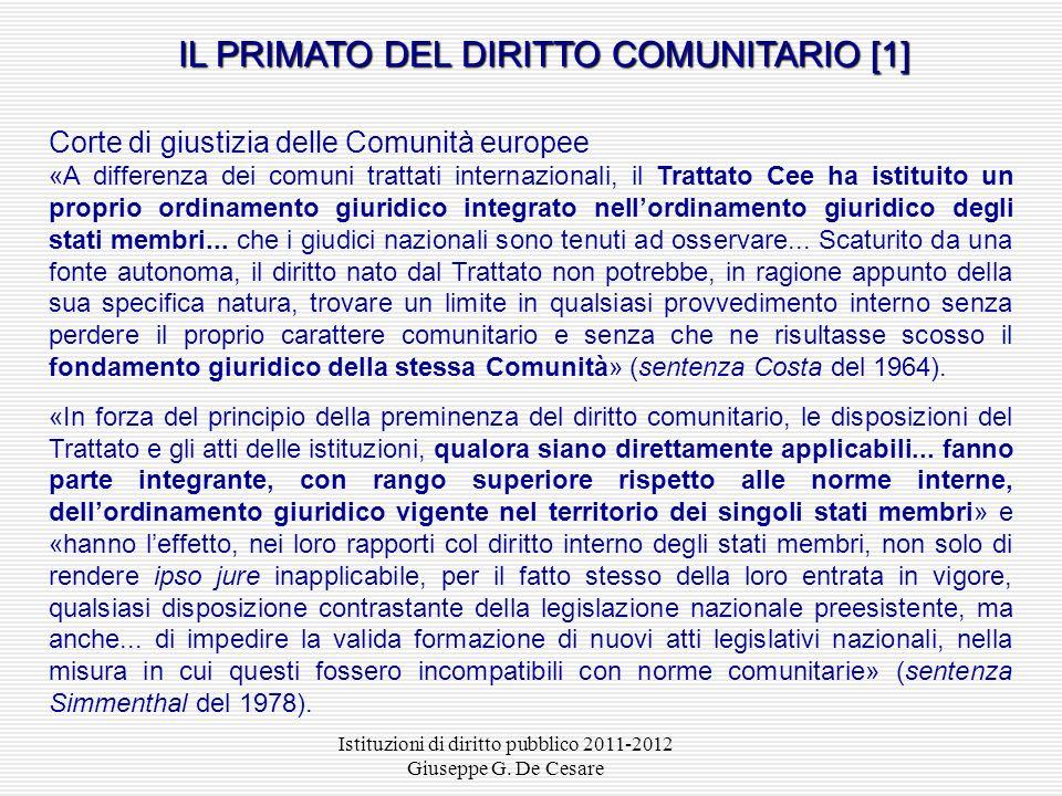 Le «limitazioni di sovranità» consentite dallart. 11 Cost., come interpretato dalla Corte costituzionale Il riferimento ai «vincoli derivanti dallordi