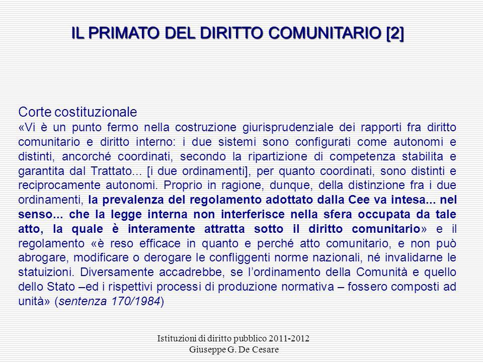 Istituzioni di diritto pubblico 2011-2012 Giuseppe G. De Cesare Corte di giustizia delle Comunità europee «A differenza dei comuni trattati internazio