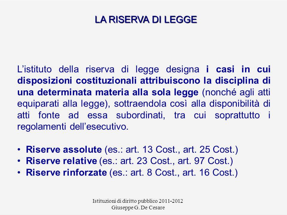 Istituzioni di diritto pubblico 2011-2012 Giuseppe G. De Cesare LA LEGGE La legge formale è latto normativo frutto della deliberazione della Camera de