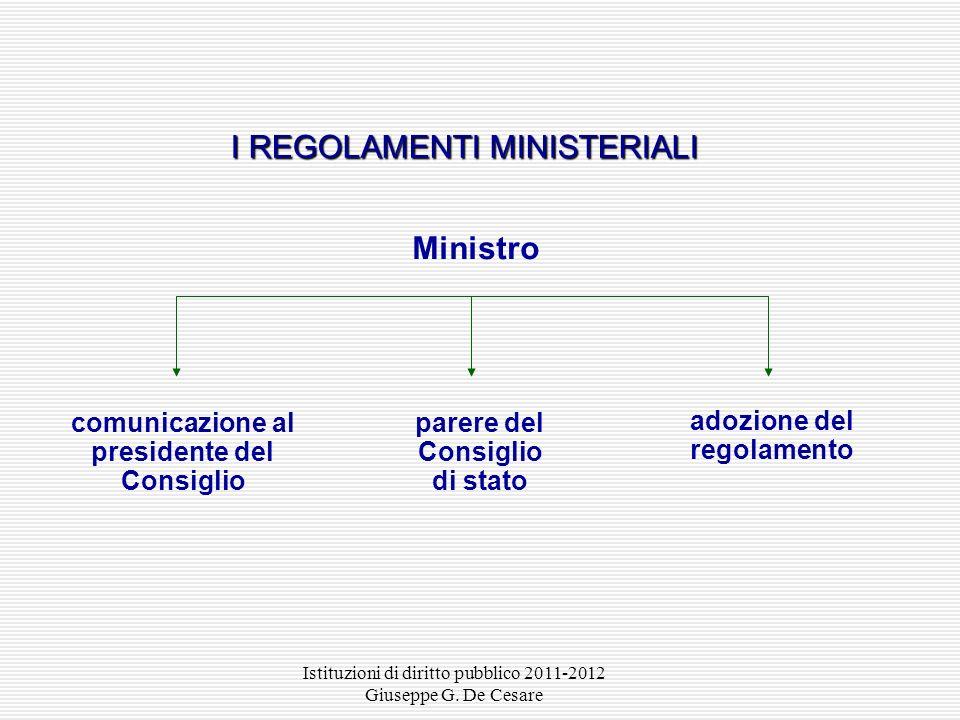 Istituzioni di diritto pubblico 2011-2012 Giuseppe G. De Cesare Legge di autorizzazione determinazione delle norme generali regolatrici della materia