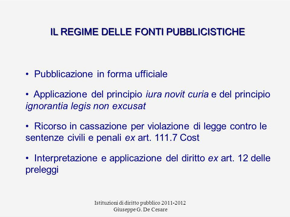 Istituzioni di diritto pubblico 2011-2012 Giuseppe G. De Cesare fonti sulla produzione Le fonti sulla produzione hanno la funzione di individuare: i s