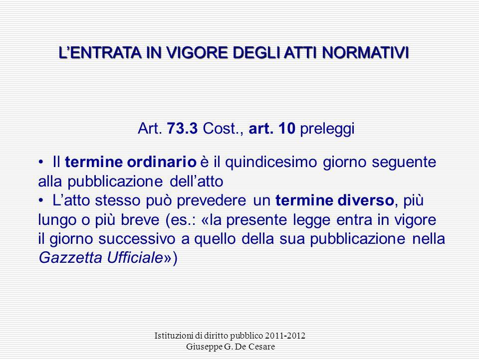 Istituzioni di diritto pubblico 2011-2012 Giuseppe G. De Cesare Gazzetta Ufficiale della Repubblica italiana Serie generale (leggi e altri atti normat