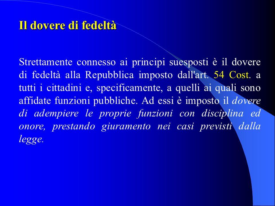 Il principio del buon andamento della pubblica amministrazione Il principio di buon andamento, espresso dall'art. 97 Cost., impone che l'azione ammini