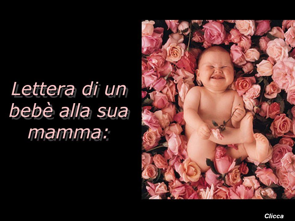 Lettera di un bebè alla sua mamma: Clicca