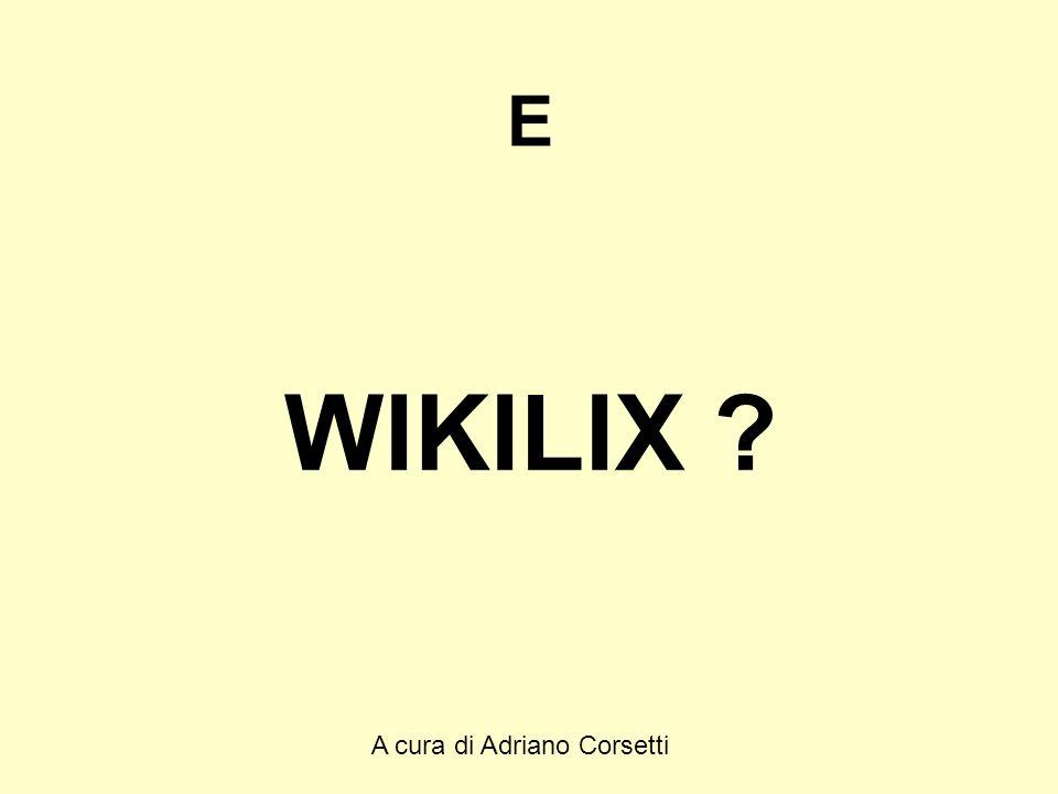 A cura di Adriano Corsetti E WIKILIX