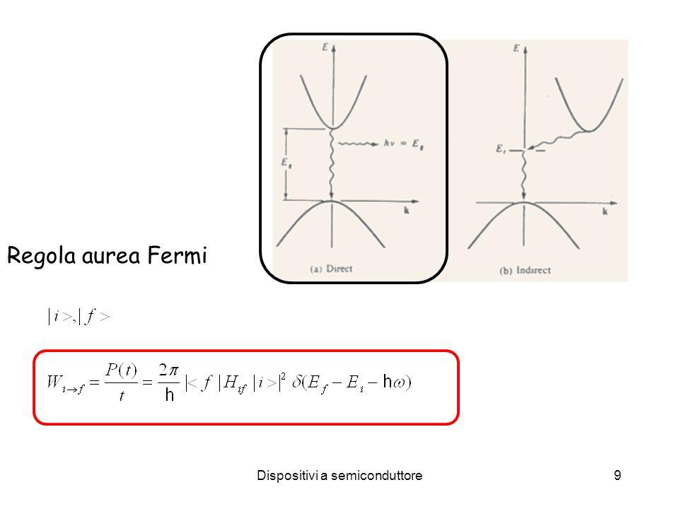 Dispositivi a semiconduttore9 Regola aurea Fermi