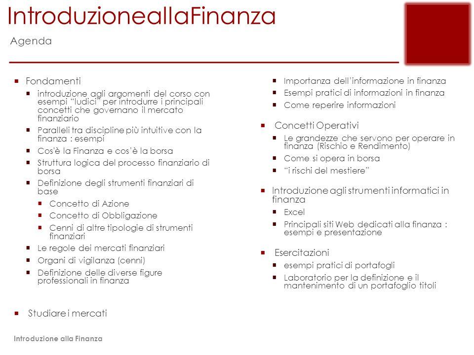IntroduzioneallaFinanza Relatore :Pasquali Stefano email : pacca@pacca.info web : www.pacca.nfopacca@pacca.info