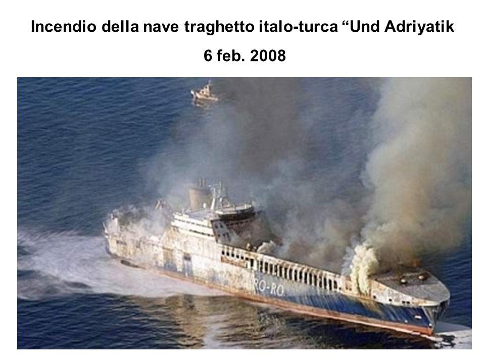 Incendio della nave traghetto italo-turca Und Adriyatik 6 feb. 2008