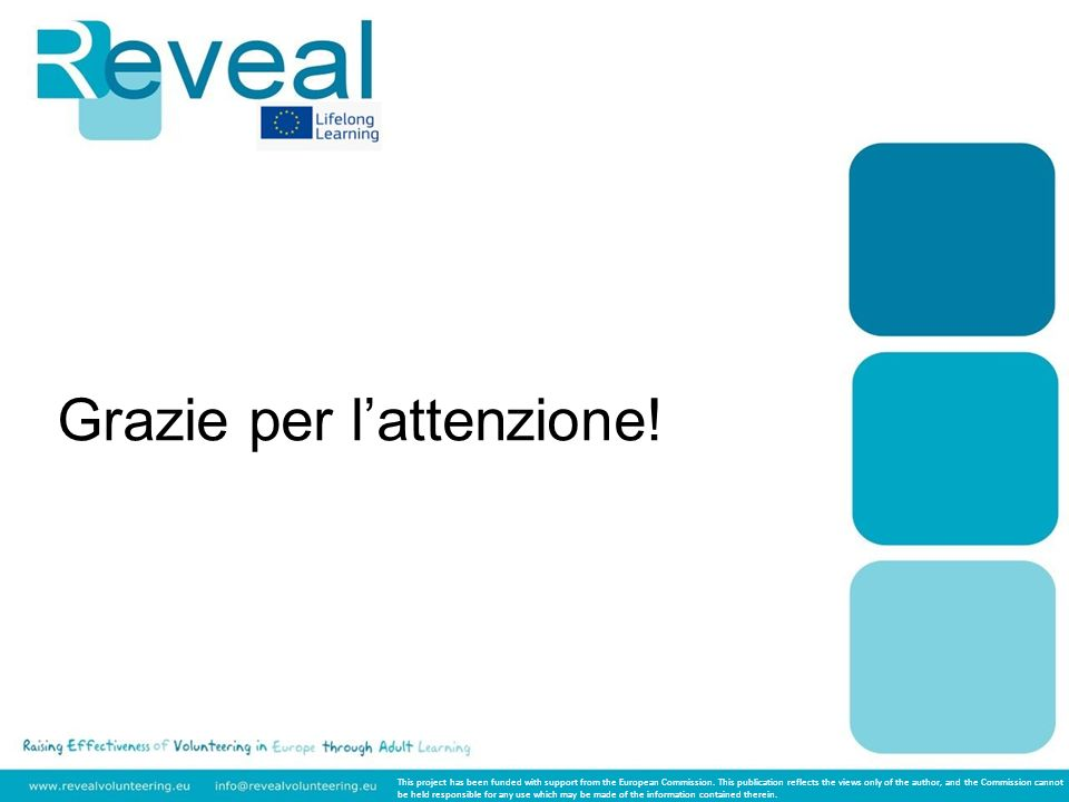 Grazie per lattenzione. This project has been funded with support from the European Commission.