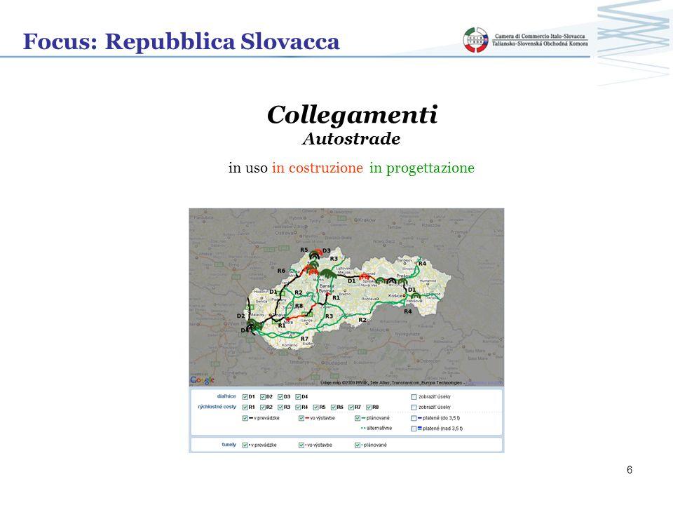 Focus: Repubblica Slovacca Collegamenti Autostrade Due società istituite dal Ministero dei Trasporti: NÁRODNÁ DIAĽNIČNÁ SPOLOČNOSŤ A.S.