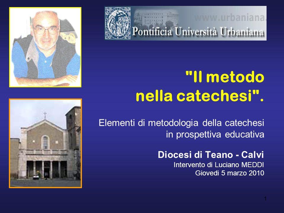 1 Il metodo nella catechesi .