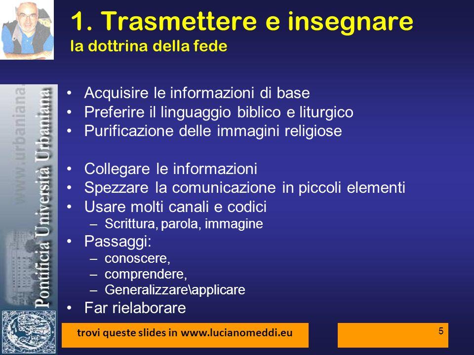 trovi queste slides in www.lucianomeddi.eu 5 1.