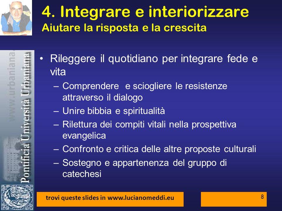 trovi queste slides in www.lucianomeddi.eu 9 5.