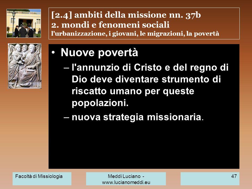 [2.4] ambiti della missione nn. 37b 2. mondi e fenomeni sociali l'urbanizzazione, i giovani, le migrazioni, la povertà Nuove povertà –l'annunzio di Cr