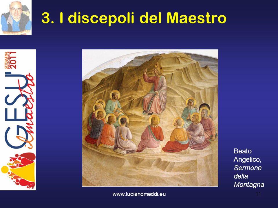 3. I discepoli del Maestro Beato Angelico, Sermone della Montagna 11www.lucianomeddi.eu