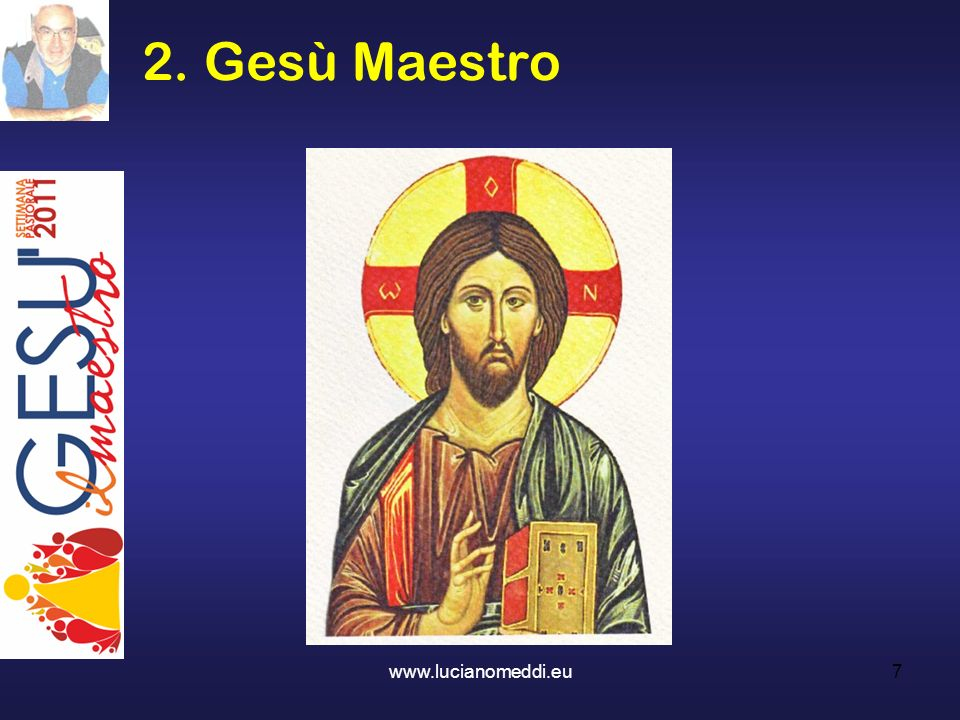 4. Educati dalla parola Vi insegnerà ogni cosa: il Maestro interiore www.lucianomeddi.eu18