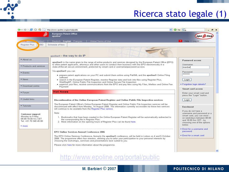 M. Barbieri © 2007 Ricerca stato legale (1) http://www.epoline.org/portal/public