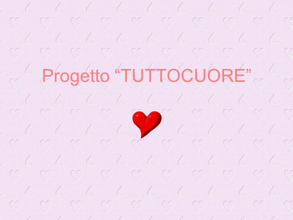 Progetto TUTTOCUORE