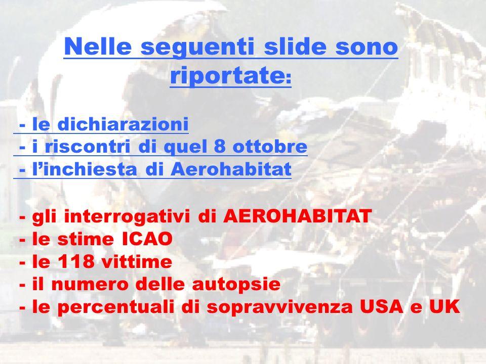 www.aerohabitat.org5 - gli interrogativi di AEROHABITAT - le stime ICAO - le 118 vittime - il numero delle autopsie - le percentuali di sopravvivenza