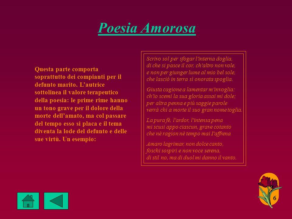 Poesia Amorosa 6 Scrivo sol per sfogar l interna doglia, di che si pasce il cor, ch altro non vole, e non per giunger lume al mio bel sole, che lasciò in terra sì onorata spoglia.