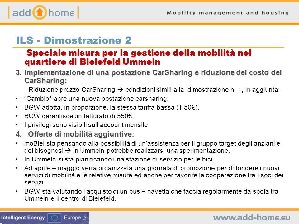 ILS - Dimostrazione 2 Speciale misura per la gestione della mobilità nel quartiere di Bielefeld Ummeln Speciale misura per la gestione della mobilità