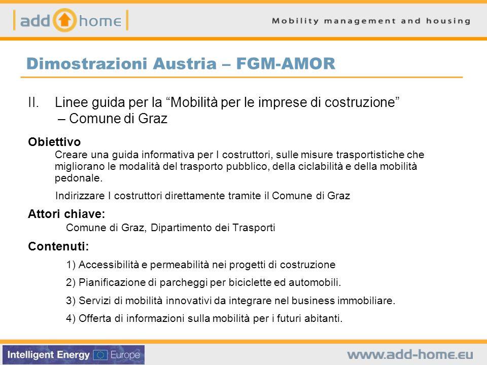 II.Linee guida per la Mobilità per le imprese di costruzione – Comune di Graz Obiettivo Creare una guida informativa per I costruttori, sulle misure t