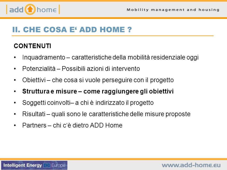II. CHE COSA E ADD HOME .