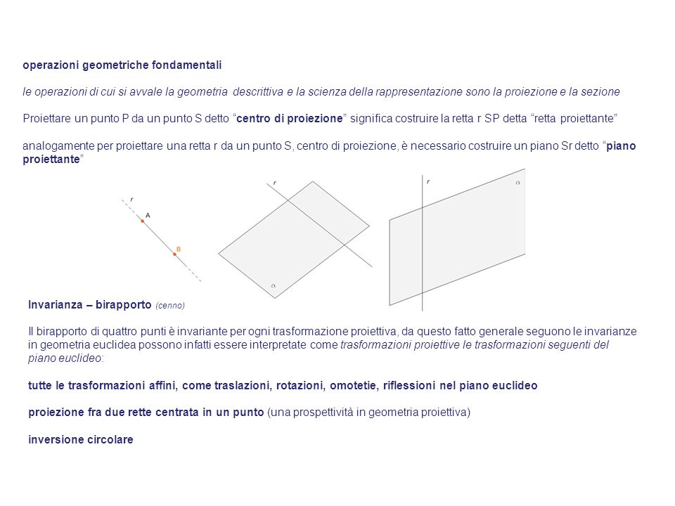 operazioni geometriche fondamentali le operazioni di cui si avvale la geometria descrittiva e la scienza della rappresentazione sono la proiezione e l