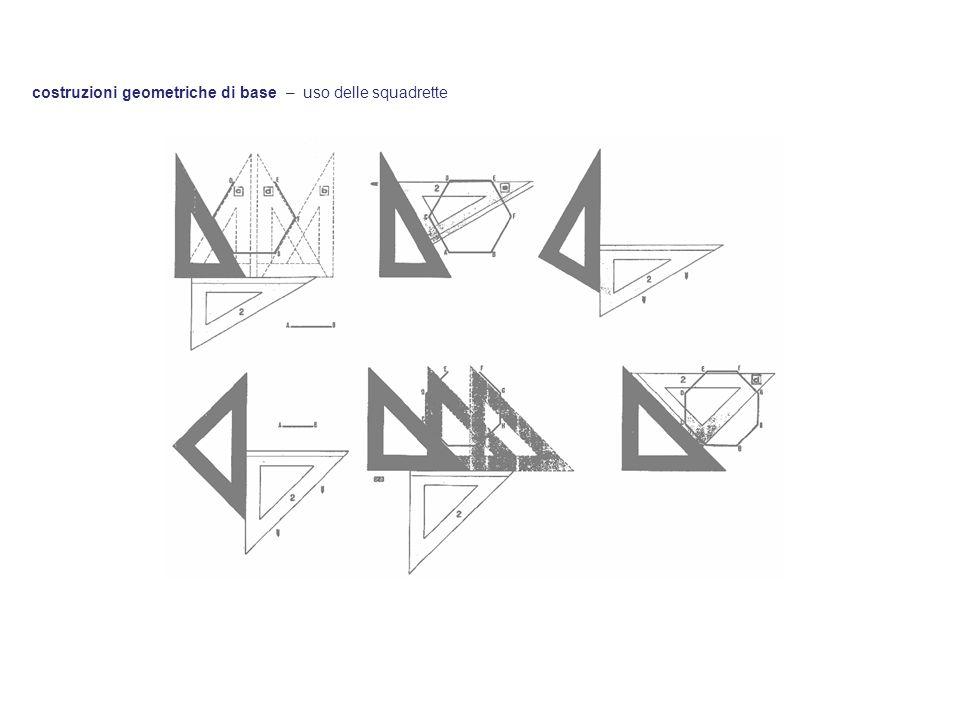 costruzioni geometriche di base – uso delle squadrette