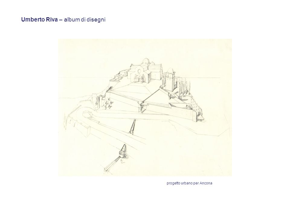 Umberto Riva – album di disegni progetto urbano per Ancona