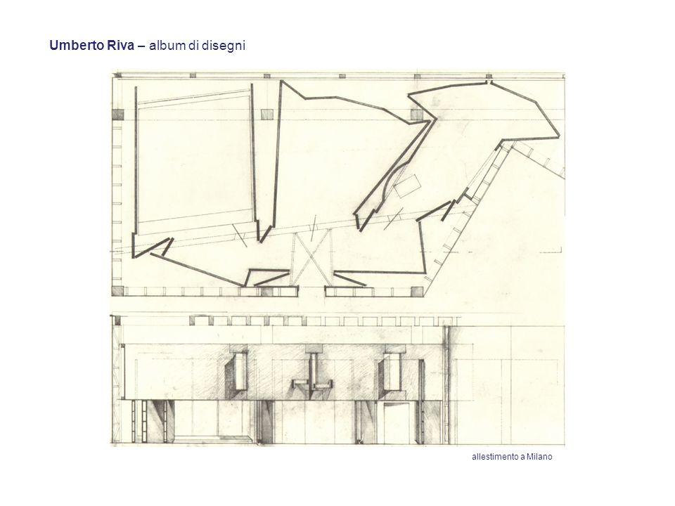 Umberto Riva – album di disegni allestimento a Milano