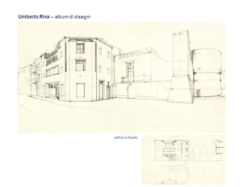 Umberto Riva – album di disegni edificio a Otranto