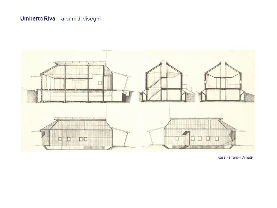 Umberto Riva – album di disegni casa Ferrario - Osnate