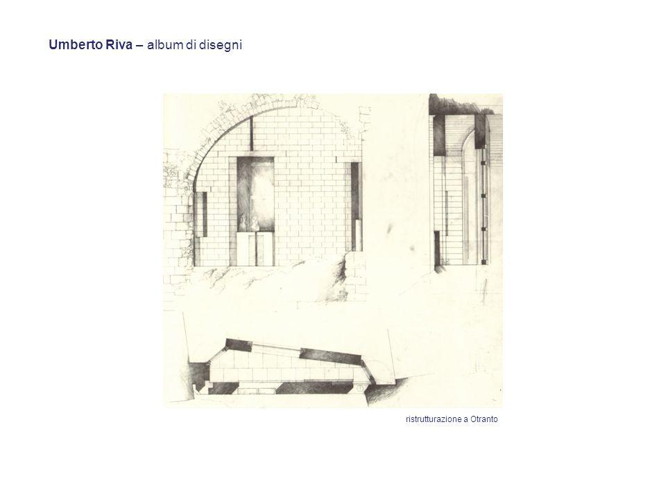 Umberto Riva – album di disegni ristrutturazione a Otranto